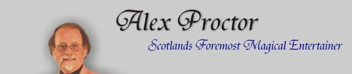Alex Proctor: Scotlands Foremost Magical Entertainer